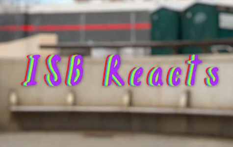 ISB Reacts: Episode 1