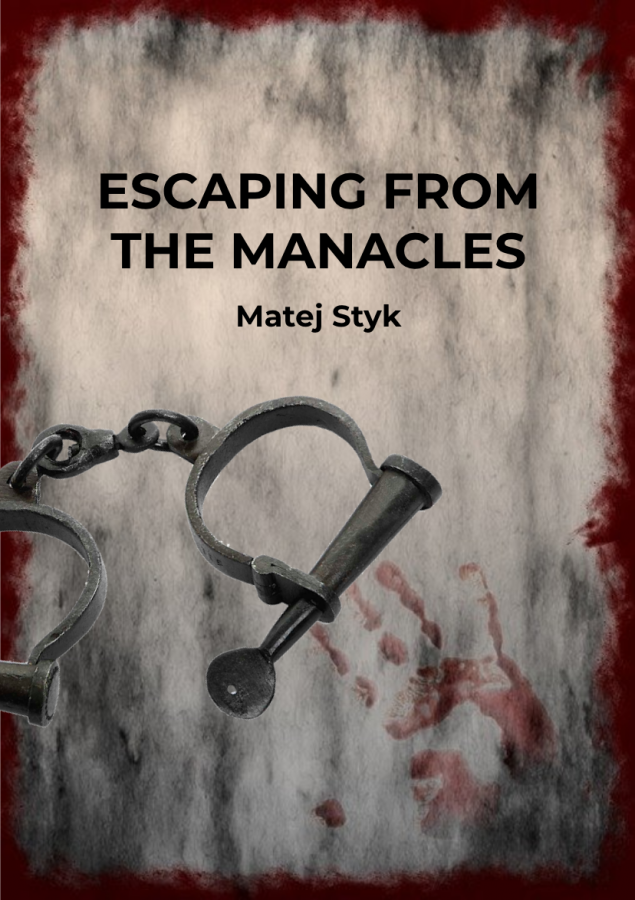 %22Escaping+From+the+Manacles%22+by+Matej+Styk