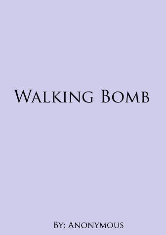 Walking Bomb by Anonymous